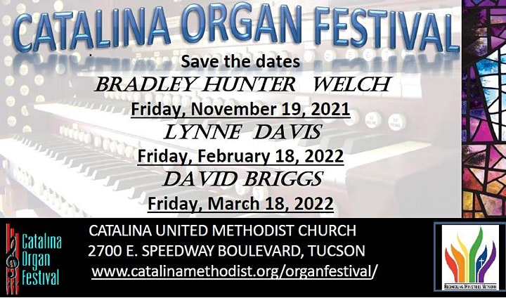 Catalina Organ Festival - Lynne Davis, Organist @ Cataline United Methodist Church